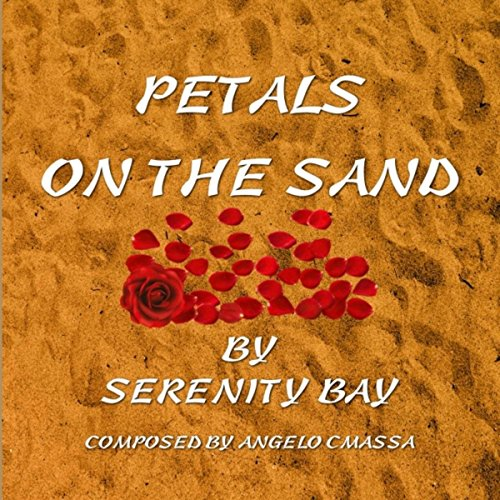 Serenity Bay (Petals on the Sand)