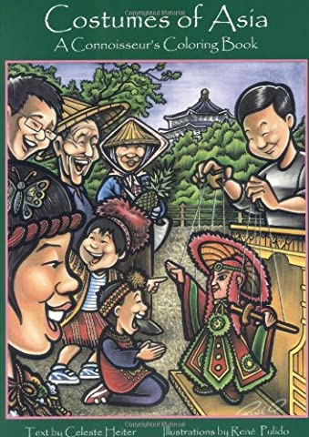 Costumes of Asia Coloring Book: A Connoisseur's Coloring Book