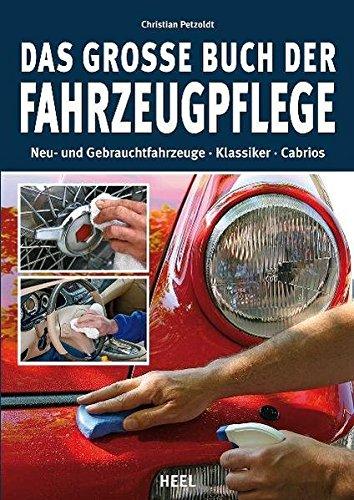 Das große Buch der Fahrzeugpfleg...