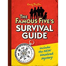 The Famous Five's Survival Guide: includes the NEW Unsolved Mystery (Famous Five Gift Books and Collections)