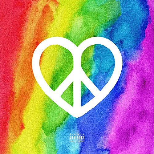 Peace & Love [Explicit]
