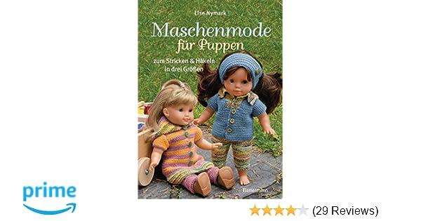 Maschenmode für Puppen. Puppenkleider zum Stricken und Häkeln in ...