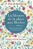 La libraire de la place aux herbes: Dis moi ce que tu lis, je te dirai qui tu es