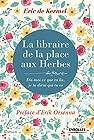 La libraire de la place aux herbes - Dis moi ce que tu lis, je te dirai qui tu es