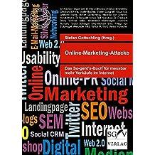 Online-Marketing-Attacke: Das So-geht's-Buch für messbar mehr Verkäufe im Internet