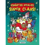 ¡Cuántos regalos, Súper Claus! (Las aventuras de Súper Claus. Especial)