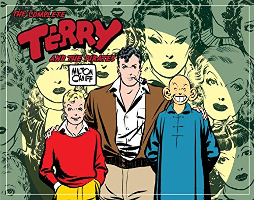 Complete Terry And The Pirates Volume 2: 1937-1938: 1937-1938 v. 2 (The Complete Terry and the Pirates)