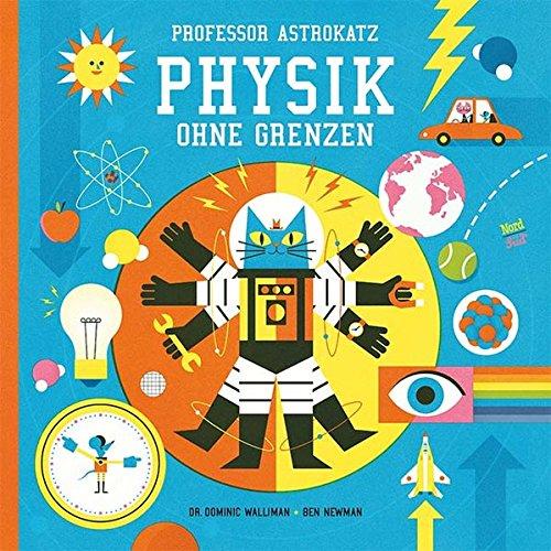Buchseite und Rezensionen zu 'Professor Astrokatz Physik ohne Grenzen' von Dominic Walliman