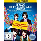 It Was Fifty Years Ago Today! The Beatles: Sgt Pepper & Beyond - Special Edition