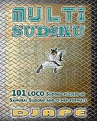 Multi Sudoku: 101 LOCO Sudoku puzzles