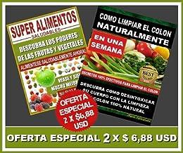 Super Alimentos Saludables y Como Limpiar el Colon ...