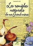 Image de Les remèdes naturels de nos grand-mères
