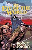 The Eye of the World (Wheel of Time Graphic Novels)