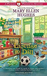 License to Dill (Pickled and Preserved Mystery)