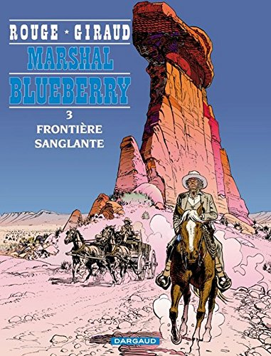 Marshall Blueberry, tome 3 : Frontière sanglante