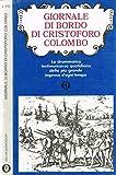 GIORNALE DI BORDO DI CRISTOFORO COLOMBO. 1492-93.