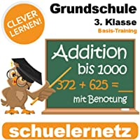 Grundschule 3. Klasse Plus-Rechnen (Addition) bis 1000