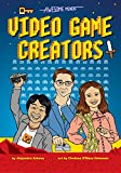 Awesome Minds: Video Game Creators (English Edition)
