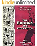 The Broons and Oor Wullie: The Glory Years: 1956 - 1969
