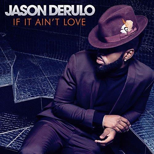 If It Ain\'t Love von Jason Derulo bei Amazon Music - Amazon.de