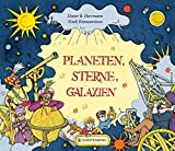 Planeten, Sterne, Galaxien: Ein Streifzug durch das Weltall