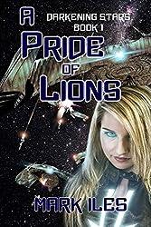 A Pride of Lions: Volume 1 (Darkening Stars)