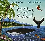 Die Schnecke und der Buckelwal: Vierfarbiges Bilderbuch