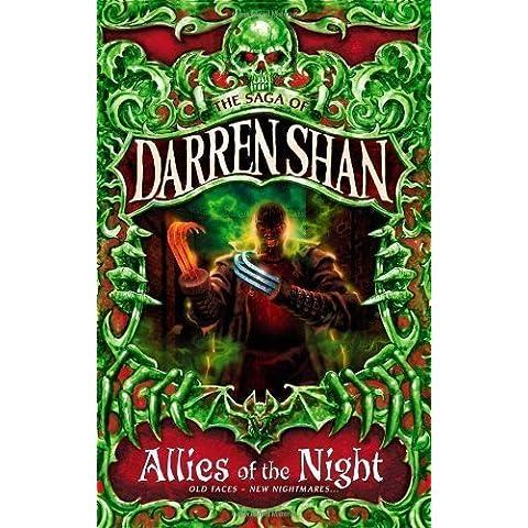Allies of the Night: The Saga of Darren Shan Book 8 by Shan, Darren (Reissue Edition (2009) - Pro Reissue
