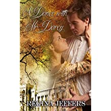 A Dance with Mr. Darcy: A Pride and Prejudice Vagary