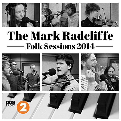 The Mark Radcliffe Folk Sessio...