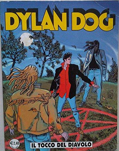 Dylan Dog - IL TOCCO DEL DIAVOLO - N221 FEBBRAIO 2005 - Prima Edizione