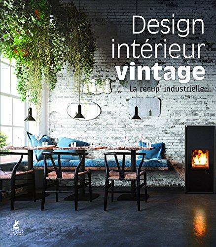 Design intérieur Vintage - La récup&#3...