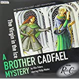 Cadfael: The Virgin in the Ice (BBC Radio Crimes)