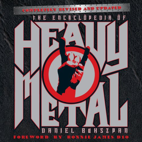 The Encyclopedia of Heavy Metal: Completely Revised and Updated