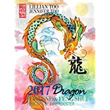 Fortune & Feng Shui 2017 DRAGON (English Edition)