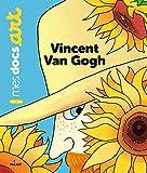 Vincent Van Gogh   Le Loarer, Bénédicte. Auteur