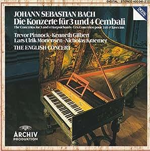 Bach: Die Konzerte fur 3 und 4 Cembali