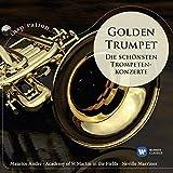 Golden Trumpet - Die Schönsten Trompetenkonzerte