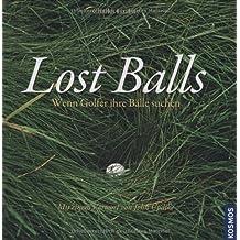 Lost Balls: Wenn Golfer ihre Bälle suchen