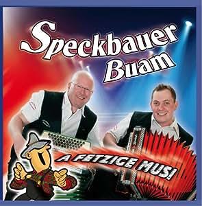 Speckbauer Buam - A fetzige Musi
