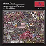 Arrangements & Variations for Digital Piano by Green, Gordon (2005-11-29?
