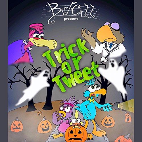 Trick or Tweet (Original Soundtrack from Bird Call)