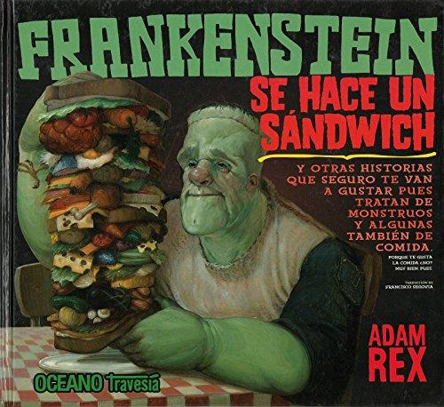 Portada del libro Frankenstein se hace un sándwich (Los álbumes)