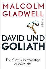 David und Goliath: Die Kunst, Übermächtige zu bezwingen Taschenbuch