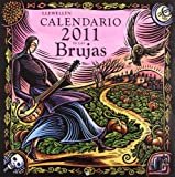 Calendario 2011 de las brujas / 2011 Witches'Calendar
