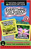 #8: Everything You Should Know About: Hungry Plants and Pretty Flowers