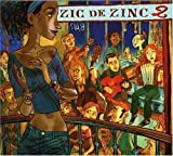 Zic de zinc 2   Bénabar (1969-....). Chanteur