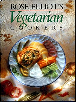Rose Elliot's Vegetarian Cookery
