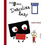 Draculina Baby (Primeros Lectores (1-5 Años) - Formas Encantadas)