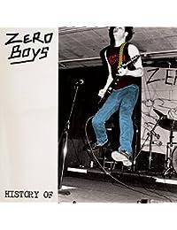 History of Zero Boys